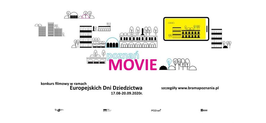 Plakat Poznań Movie dotyczący konkursu filmowego w ramach tegorocznych Europejskich Dni Dziedzictwa