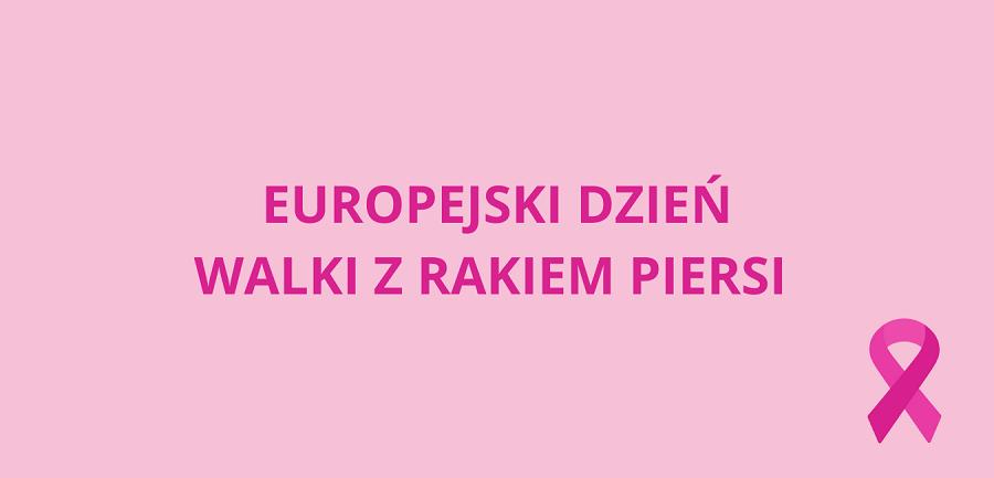 Na fioletowy tle znajduje się napis Europejski Dzień Walki z Rakiem Piersi i wstążka