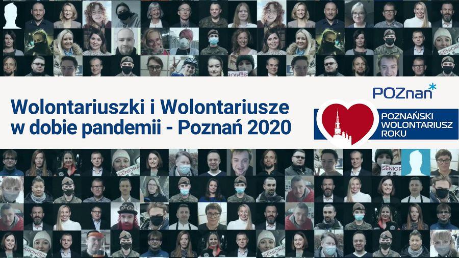"""Kolaż zdjęć wolontariuszy i napis """"Wolontariuszki i Wolontariusze w dobie pandemii - Poznań 2020"""" oraz logo Miasta Poznania i projekty Poznański Wolontariusz Roku"""