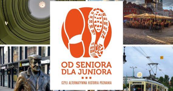 """Zdjęcie przedstawia pięć fotografii, które na siebie nachodzą. W górnym lewym rogu zamieszczono klatkę schodową w Okrąglaku widzianą od dołu. W prawym górnym rogu mamy zdjęcie Starego Rynku w Poznaniu. W dolnym lewym rogu przedstawiony został pomnik Starego Marycha na ulicy Półwiejskiej w Poznaniu, a w prawym dolnym widzimy stary, zabytkowy tramwaj. Na środku na piątej ilustracji widzimy logo projektu w kolorze pomarańczowym – dwa ślady butów oraz napis: """"Od seniora dla juniora, czyli alternatywna historia Poznania""""."""