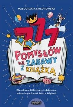 """Okładka książki """"777 pomysłów na zabawy z książką"""""""